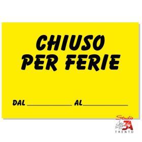 CF04 - Cartelli Chiuso per...