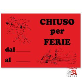 CF05 - Cartelli Chiuso per...
